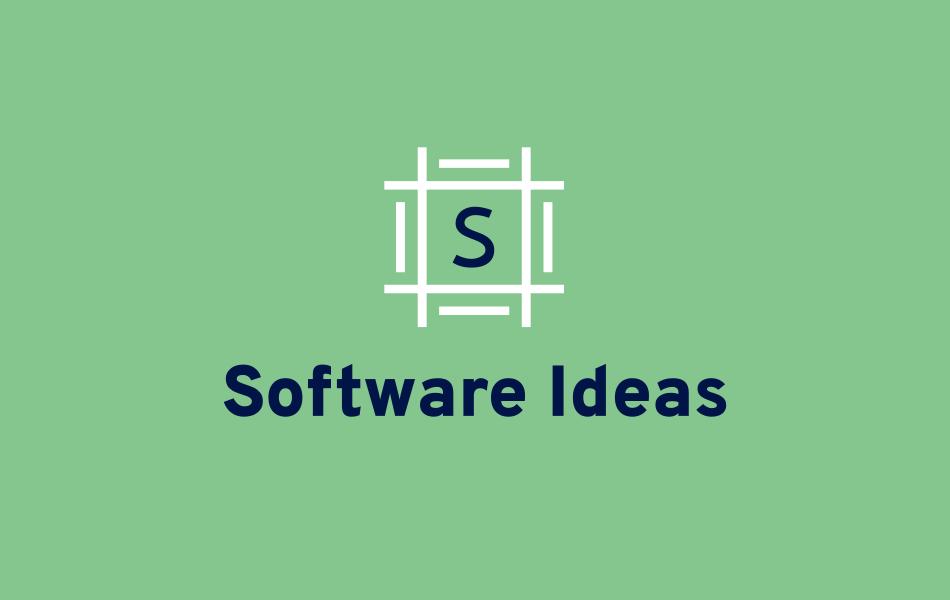 """""""software ideas"""""""